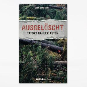 Ausgeloescht Tatort Kahler Asten -Dirk Zandecki-cover